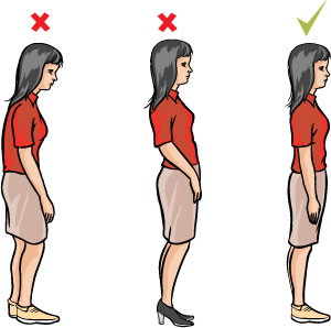 Keep posture upright