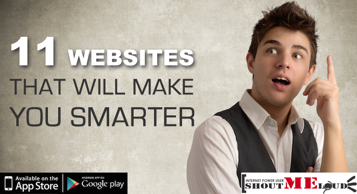 11 Helpful Websites To Make YourSelf Smarter