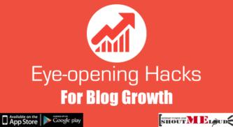 7 Eye-opening Hacks To Excel In Blogging Career – Personal Experience