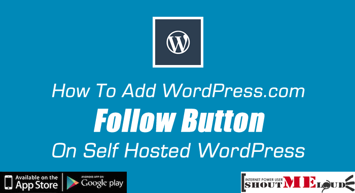 Follow Button On Self Hosted WordPress