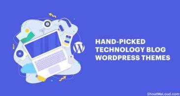 6 Hand-picked Top Technology Blog WordPress Themes