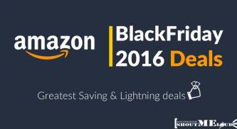Amazon BlackFriday 2016 Deals: Greatest Saving & Lightning deals
