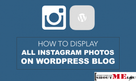 How To Display All Instagram Photos On Your WordPress Blog