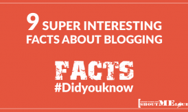 Interesting Facts about Bloggers & Blogging- Did you know?