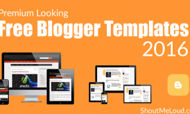 10 Premium Looking Free Blogger Templates Of 2016