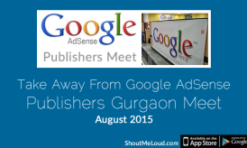 Take Away From Google AdSense Publishers Gurgaon Meet- August 2015