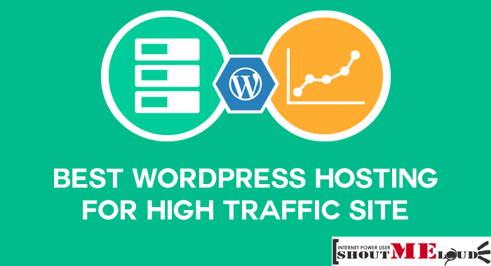 Which Is Best Hosting for High Traffic WordPress Sites?
