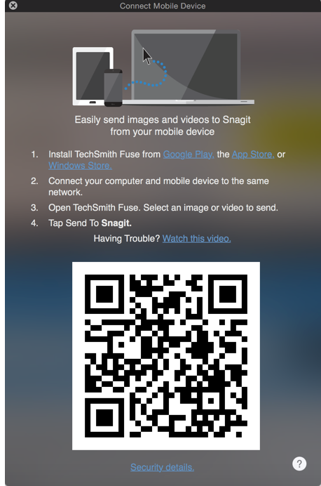 Connect mobile device to Snagit