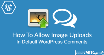How To Allow Image Uploads In Default WordPress Comments