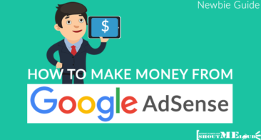How To Make Money From Google AdSense: Newbie Guide