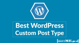 6 Best WordPress Custom Post Type Plugin You Should Know