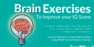 8 Brain Exercises To Improve your IQ Score