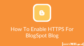 How To Enable HTTPS For Your BlogSpot Blog