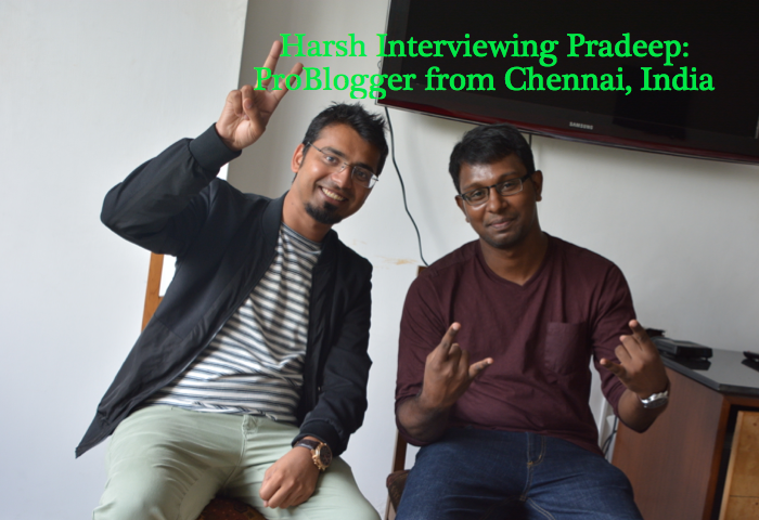 Interview With ProBlogger Pradeep From HellBoundBloggers