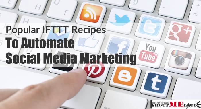 IFTTT to Automate Social Media Marketing