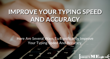 Use These Tips To Improve Your Typing Speed And Accuracy