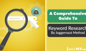 A Comprehensive Guide To Keyword Research By Juggernaut Method