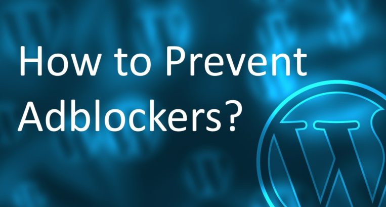 How To Stop AdBlockers From Hurting Your Blog Income?