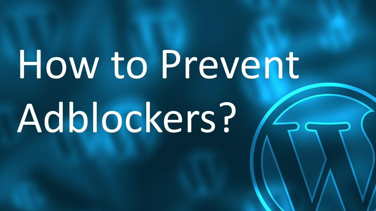 prevent adblocking