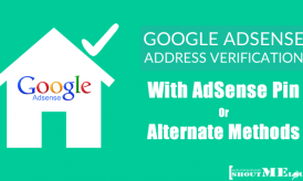 AdSense Address Verification With AdSense Pin Or Alternate Methods