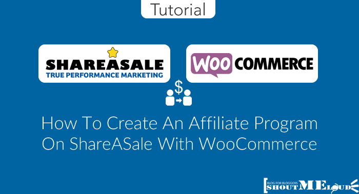 Affiliate Program on ShareASale With WooCommerce