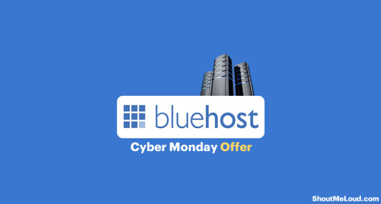 Bluehost Hosting Cyber Monday Offer→ 2017 Best Deal