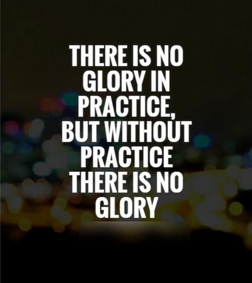 Glory in practice