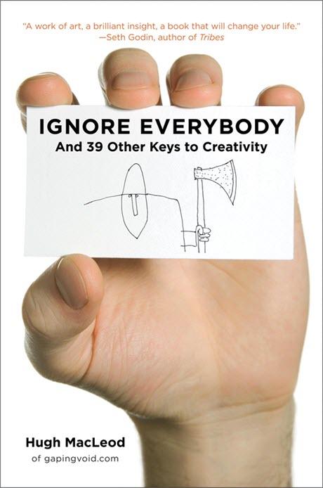 Ignore Everybody