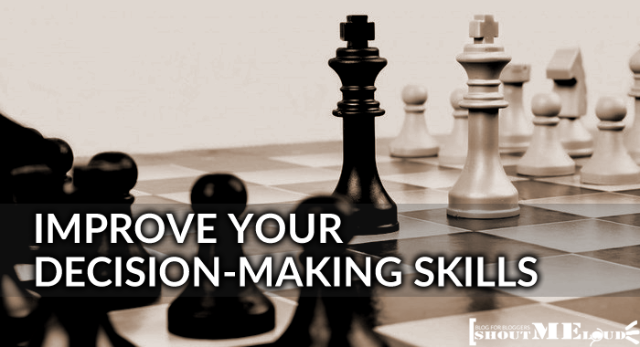 Improve Decision Making Skills