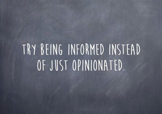 Try being informed