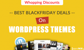 Best BlackFriday Deals On WordPress Themes- Whopping Discounts