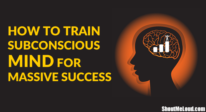 How to Train Subconscious Mind