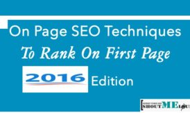 On Page SEO Techniques To Rank On First Page – 2016 Edition