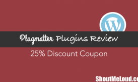 PlugMatter WordPress Plugins Review: 25% Discount Coupon