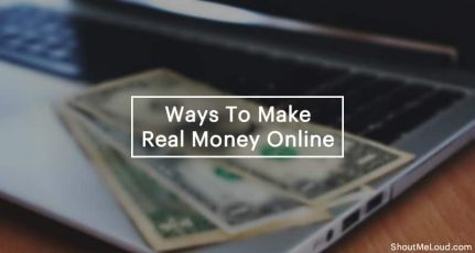 9 Proven Ways To Make Real Money Online In 2020 (Fresh & Creative)