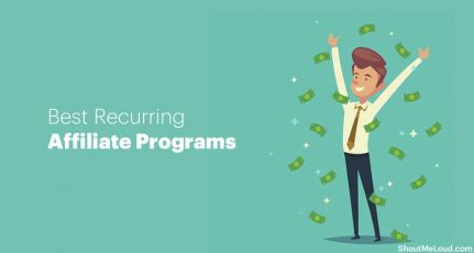 9 Best Recurring Affiliate Programs: Make Free Money For Life [2020]