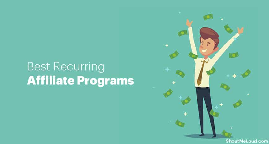 Best Recurring Affiliate Programs: Make Free Money For Life