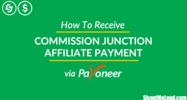 How To Receive Commission Junction Affiliate Payment via Payoneer