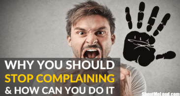 How To Stop Complaining in 6 Steps (Break the habit)