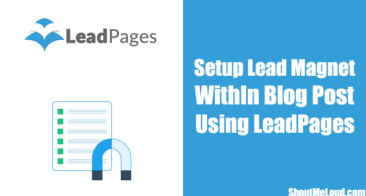 How To Setup a Lead Magnet within Blog Posts Using LeadPages
