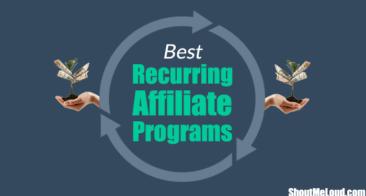 Best Recurring Affiliate Programs: Make Free Money For Life [2018]