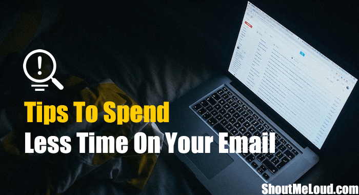 Spend Less Time on Email