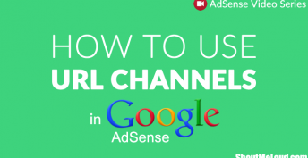 How to Use URL Channels In Google AdSense