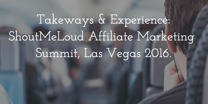 Affiliate marketing summit experience