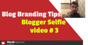 Real Life Blog Branding Tips: Blogger Selfie Video #3