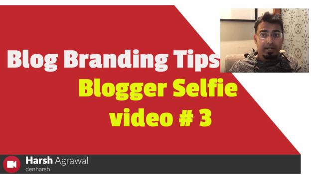 Real Life Blog Branding Tips: Blogger Selfie Video #3