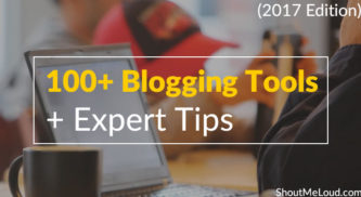 100+ Blogging Tools For 2017, Categorized (+ Expert Tips)