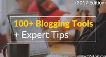 100+ Blogging Tools For 2018, Categorized (+ Expert Tips)
