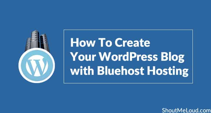 Create WordPress Blog with Bluehost Hosting