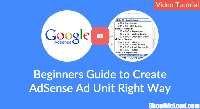 Video Guide to Create AdSense Unit